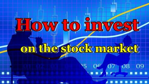 How to invest on the stock market