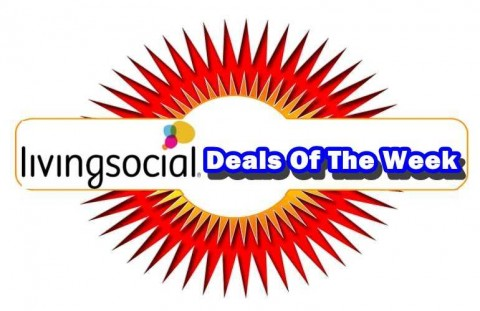 LivingSocial Deals Of The Week