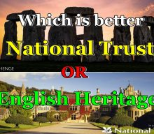 Which is better National Trust or English Heritage